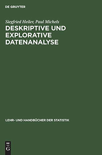 Deskriptive und Explorative Datenanalyse (Lehr- und Handbücher der Statistik)