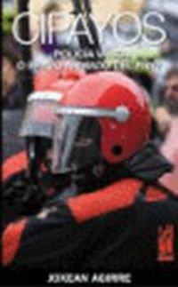 ¿Cipayos? Policía vasca o brazo armado del PNV (Orreaga)