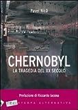 Chernobyl. La tragedia del XX secolo