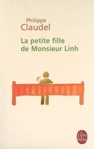 La Petite Fille De Monsieur Linh (Le Livre de Poche) by Claudel, Philippe (2007) Mass Market Paperback