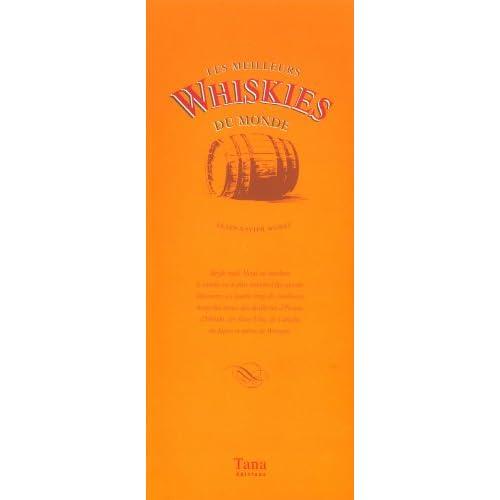 Les Meilleurs Whiskies du monde