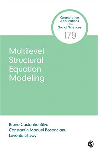 Multilevel Structural Equation Modeling (Quantitative Applications in the Social Sciences, Band 179)