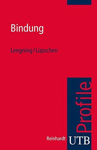 Bindung (utb Profile, Band 3758)