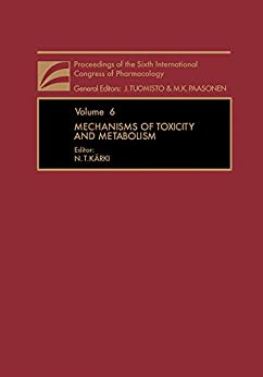 Mechanisms Of Toxicity And Metabolism: Proceedings Of The Sixth International Congress Of Pharmacology (proceedings Of The Sixth International Congress Of Pharmacology ; V. 6) por N. T. Kärki epub