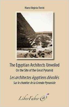 Egyptian Architects Unveiled / Les architectes égyptiens révélés de Marco Virginio Fiorini ( 1 mai 2013 )