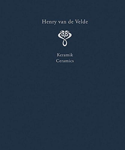 Jugendstil Keramik (3: Henry van de Velde. Raumkunst und Kunsthandwerk. Interior Design and Decorative Arts: Ein Werkverzeichnis in sechs Bänden. Band III: Keramik. A ... (Henry Van de Velde. a Catalogue Raisonne))