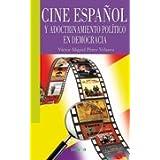 Cine español y adoctrinamiento político en democracia (Libros Abiertos, Band 54)