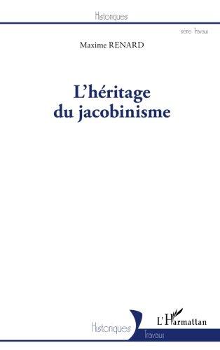 L'héritage du jacobinisme par Maxime Renard