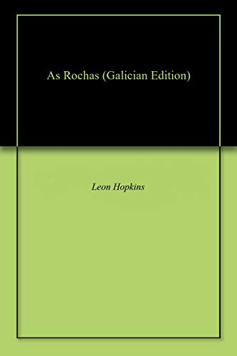 As Rochas (Galician Edition) de [Hopkins, Leon]