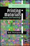 Fundamentals of Printing Material and Technology (A Pira International printing guide)