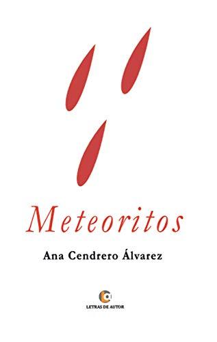 Meteoritos por Ana Cendrero Álvarez
