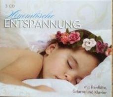 Himmlische Entspannung mit Panflöte Gitarre und Klavier 3CD Box