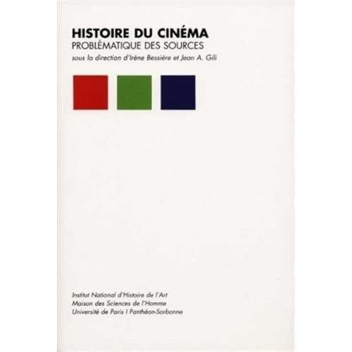 Histoire du cinéma : Problématique des sources