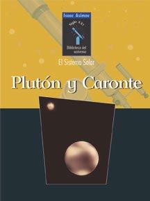 Pluton Y Caronte/Pluto and Charon par Isaac Asimov
