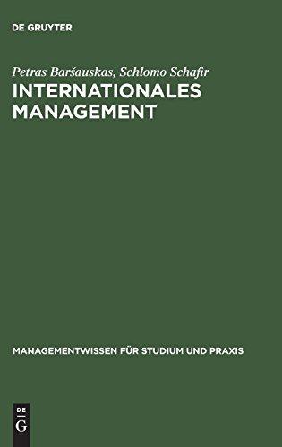 Internationales Management (Managementwissen für Studium und Praxis)
