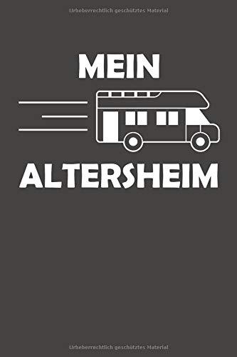 Mein Altersheim: Notizbuch Mit 110 Linierten Seiten