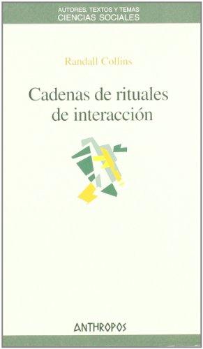 Descargar Libro Cadenas De Rituales De Interacción de Randall Collins