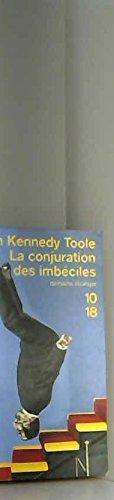 La conjuration des imbciles - Prface de Walker Percy - Traduction de Jean-Pierre Carasso