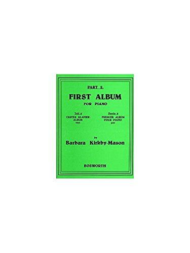 Barbara Kirkby-Mason: First Album For Piano Part 2 - Partitions