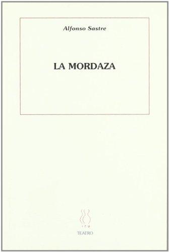Portada del libro La mordaza (Teatro Alfonso Sastre)