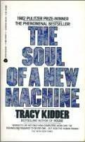 Soul of a New Machine by Tracy Kidder (1982-08-01)