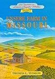Die Tagebücher der Laura Ingalls Wilder I. Unsere Farm in Missouri