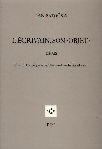 L'Écrivain, son «objet» par Jan Patočka