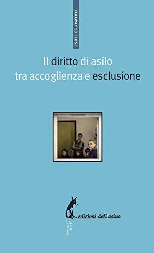 Il diritto di asilo tra accoglienza e esclusione