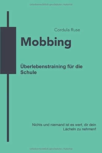 Mobbing: Überlebenstraining für die Schule