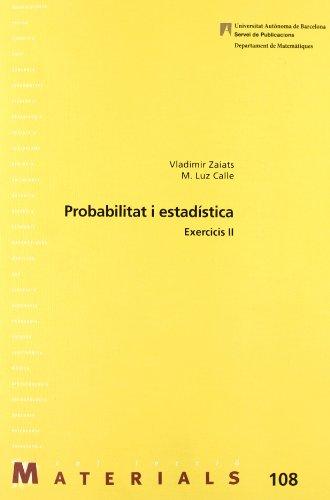 Probabilitat i estadística II: Exercicis II (Materials)