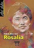 Asi Viviu Rosalia / Like That Lived Rosalia