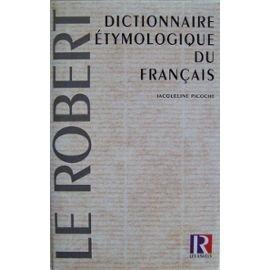 Dictionnaire etymologique du français