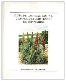 Guia de las Plantas del Campus Universitario de Espinardo