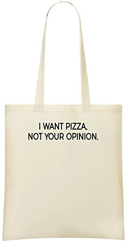 I Want Pizza Not Your Opinion Custom Printed Tote Bag - 100% Soft Cotton - Eco-Friendly & Stylish Handbag For Everyday Use - Custom Shoulder Bags