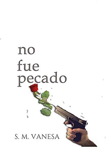 No fue pecado (Esperanza nº 1) de Vanesa Serna Martínez