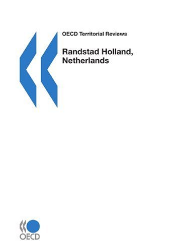 oecd-territorial-reviews-oecd-territorial-reviews-randstad-holland-netherlands-2007-edition-2007