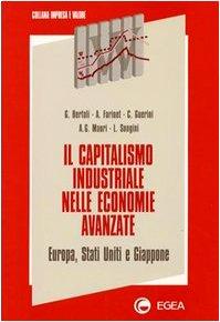 Il capitalismo industriale nelle economie avanzate: Europa, Stati...