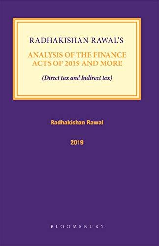 Radhakishan Rawal's Analysis of the Finance Acts of 2019 and More (English Edition)