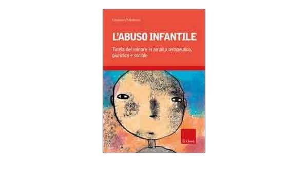 L'abuso infantile (Italian Edition)