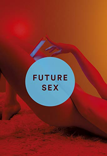 Future Sex par Emily Witt