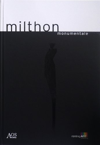 Milthon, Monumentale