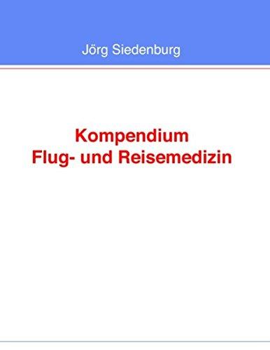 Kompendium Flug- und Reisemedizin