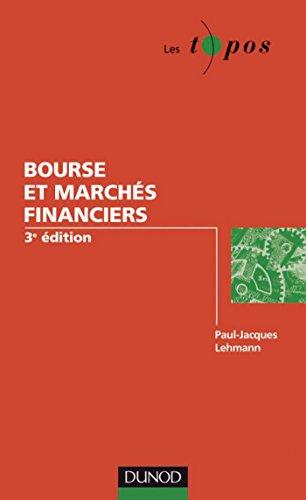 Bourse et marchés financiers - 3ème édition (Gestion - Finance)