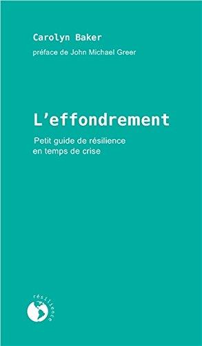 L'effondrement - Petit guide de résilience en temps de crise par Carolyn BAKER