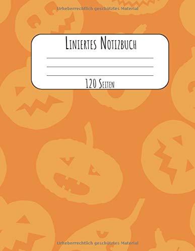 120 Seiten: A4 Tagebuch I Kladde I Schreibheft I Notizblock für Halloween Liniert mit Softcover und schönem Kürbis Cover ()