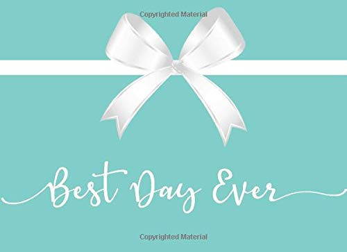 Best Day Ever: Wedding, Shower, Engagement Party Guestbook - Teal Blue White Bow