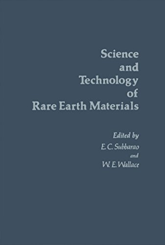 Science and Technology of Rare Earth Materials (English Edition) por E C Subbarao