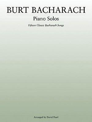 [(Burt Bacharach Piano Solos: Fifteen Clasic Bacharach Songs)] [Author: Fellow and Director of Studies in Law at Fitzwilliam College and Lecturer in Law David Pearl Pia Pia] published on (July, 2006)