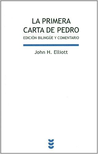 La Primera Carta De Pedro (Biblioteca de estudios bíblicos)