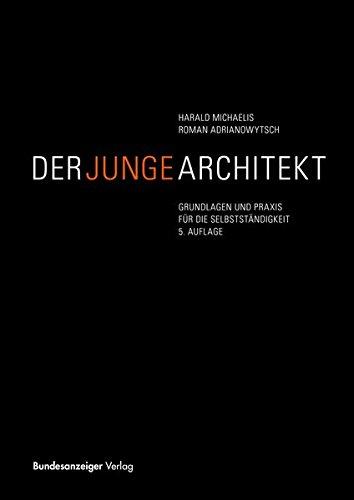 der-junge-architekt-grundlagen-und-praxis-fur-die-selbststandigkeit